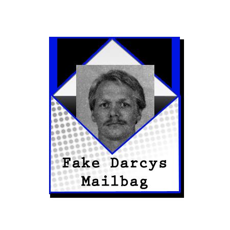 FakeDarcyMailbag