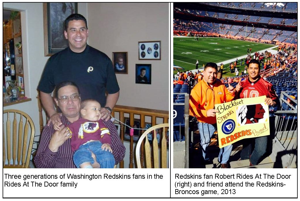 Robert Rides At The Door is Blackfeet heritage and part of a three-generation Washington Redskins fan family