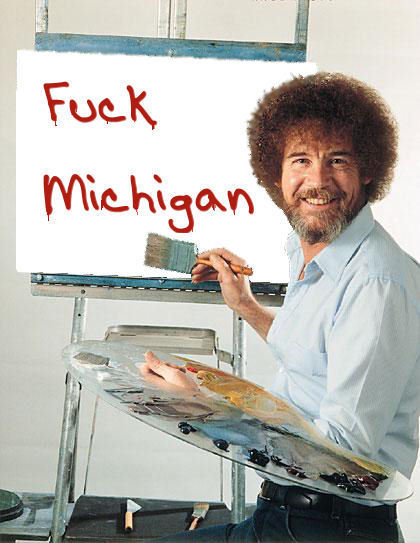 FUCK MICHIGAN
